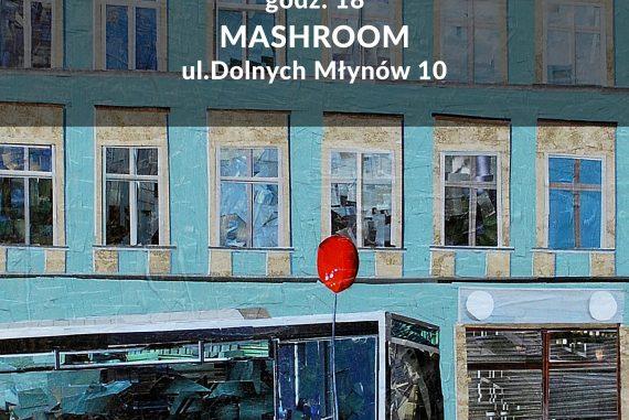 Papierowe malarstwo Albina Talika w Mashroom