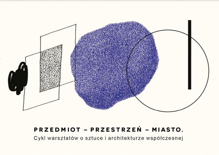 Przedmiot – Przestrzeń – Miasto