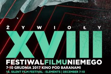 18. Festiwal Filmu Niemego - Żywioły w Kinie Pod Baranami