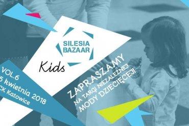 Silesia Bazaar Kids vol. 6 Festiwal niezależnej mody idizajnu