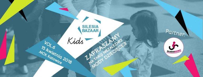 Silesia Bazaar Kids vol. 6 Festiwal niezależnej mody i dizajnu