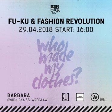 Fu-Ku & Fashion Revolution - o modzie etycznie