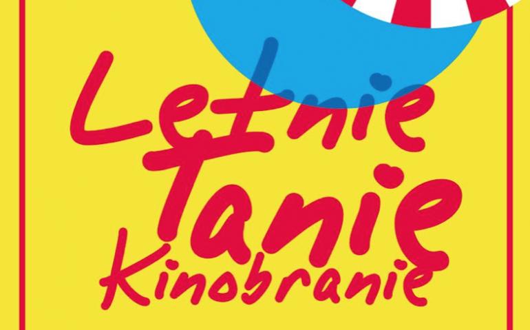 Letnie Tanie Kinobranie w Kinie Pod Baranami!