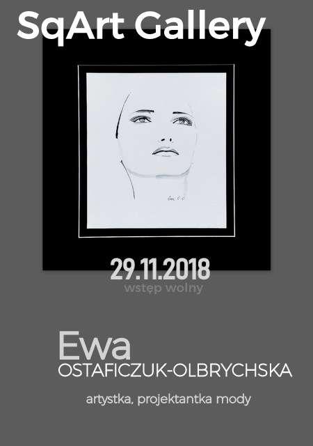 EWA OSTAFICZUK-OLBRYCHSKA - wystawa