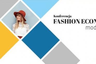 Konferencja Fashion Economy Moda 4.0 - Lidia Kalita, DH Vitkac i wielu innych