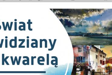 """""""Świat widziany akwarelą"""" – wkrakowskim Hotelu Niebieski"""