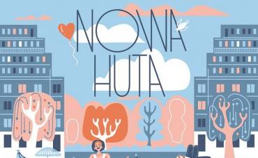 Czy Nowa Huta i Czyżyny to miejsca, w których też można się zakochać?