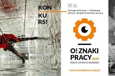 Ruszyła 3. edycja konkursu O! ZNAKI PRACY